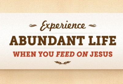 Experience-Abundant-Life-When-You-Feed-On-Jesus-WP-680x280