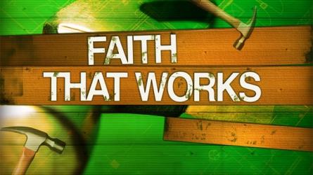 2010-10-24_building-a-faith-that-works