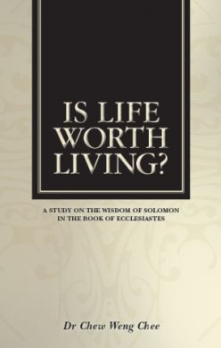 Is_Life_Worth_Living_-_Chew_Weng_Chee