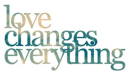 inspiring-love-love-changes-everything