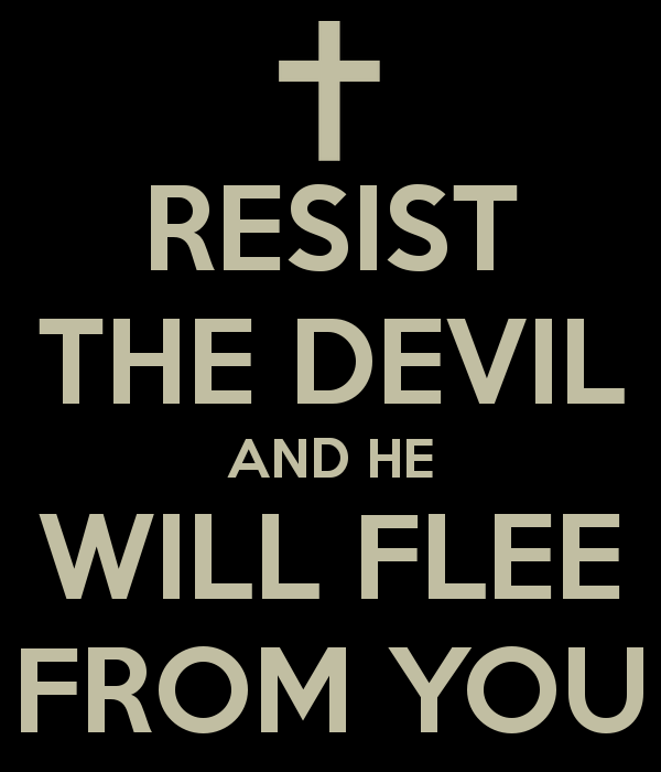 resist-the-devil-and-he-will-flee-from-you