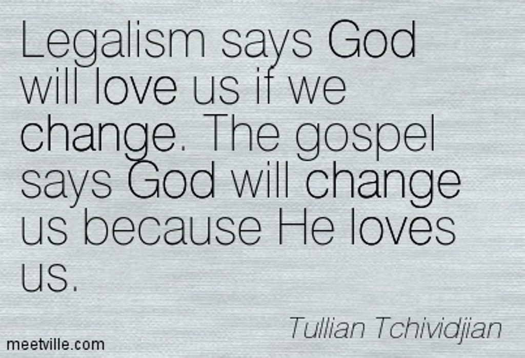 Quotation-Tullian-Tchividjian-god-law-love-grace-change-Meetville-Quotes-8924