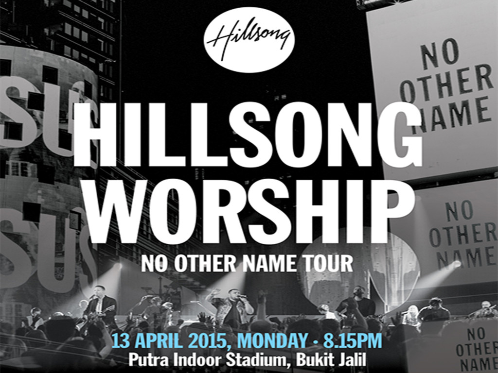 """Hillsong Worship """"No Other Name"""" Tour is here in KL 