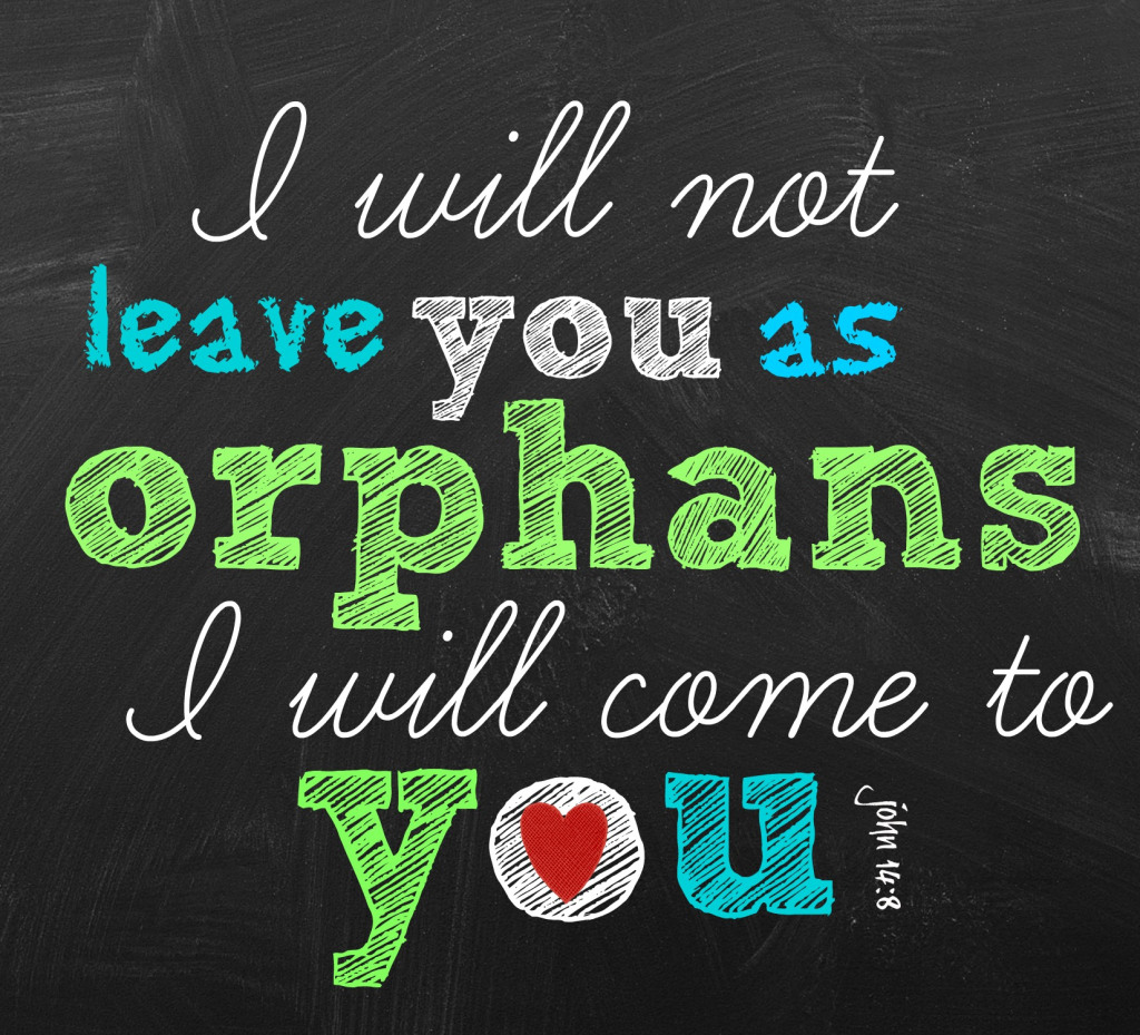 i-will-not-leave-you-as-orphans