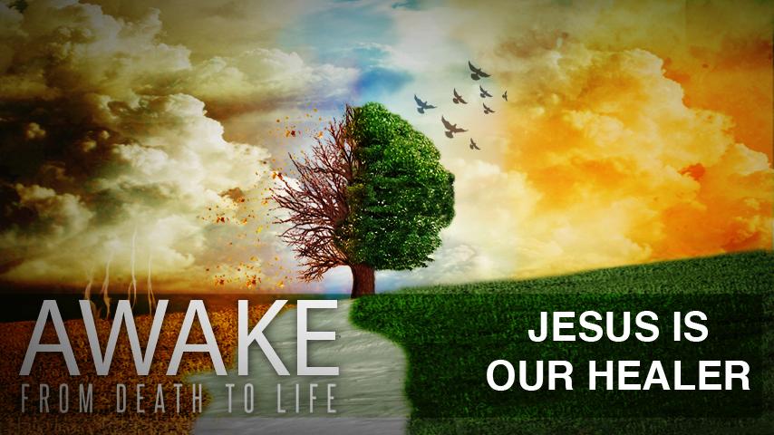 Jesus is Our Healer