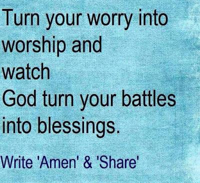 Worry into Worship