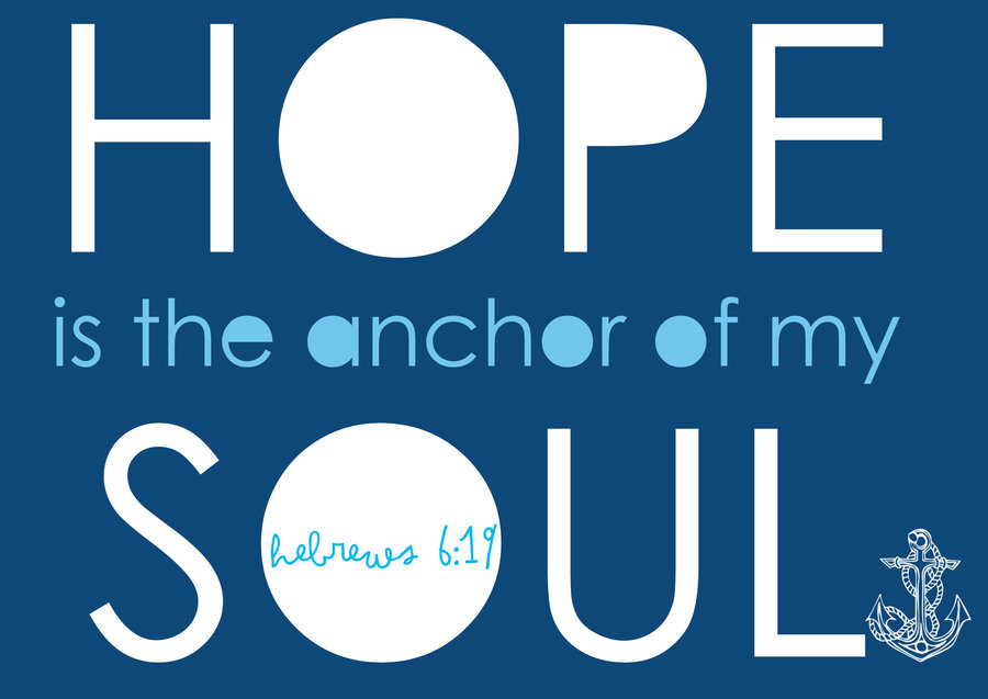 hope_is_the_anchor_of_my_soul_by_bottleofsorrows