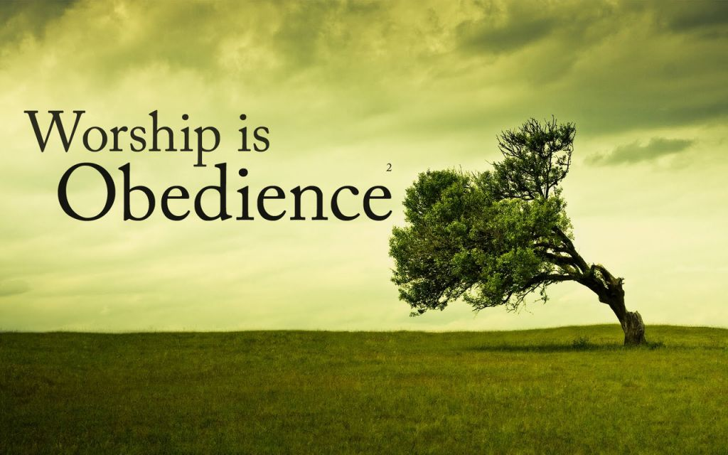 worship-is-obedience